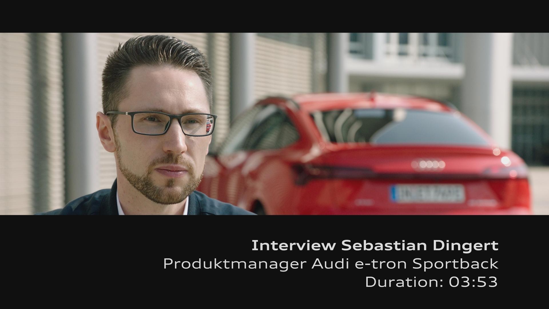 Interview Sebastian Dingert / Audi e-tron Sportback